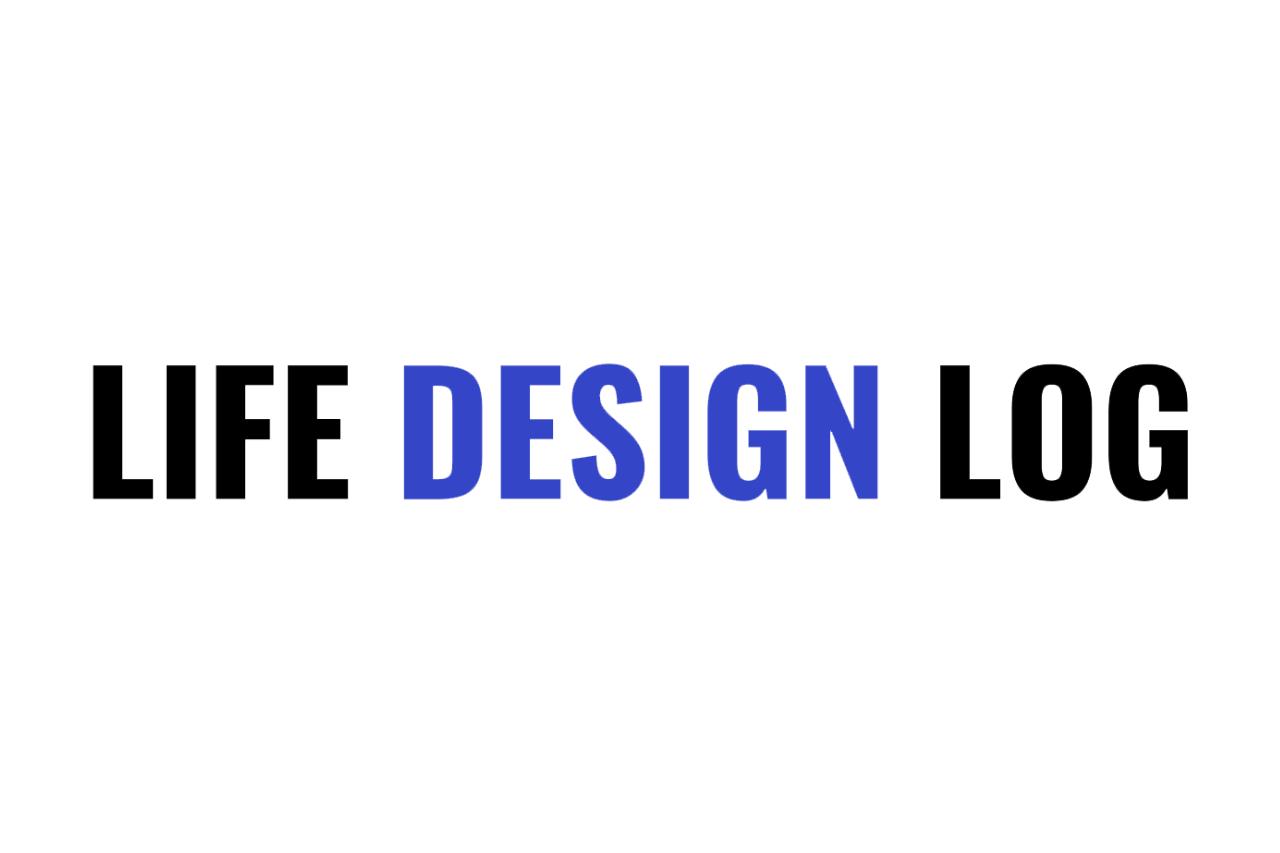 Life Design Log